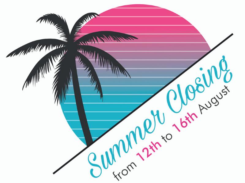 Summer closing 2019